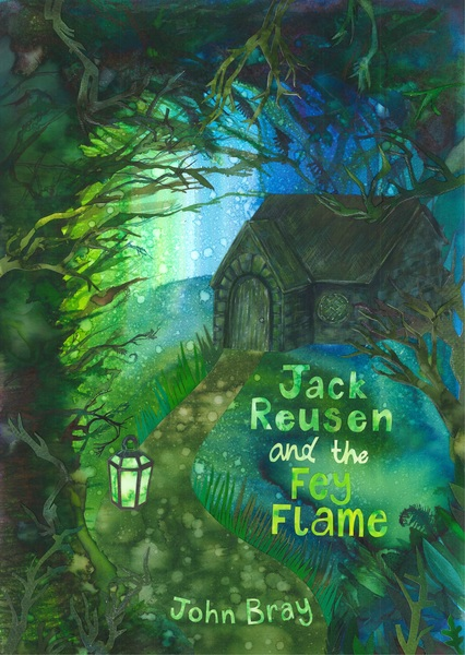 Large jack reusen and the fey flame fantasy crieff perthshire john bray cover half size