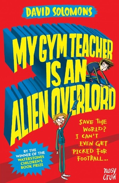 Large my gym teacher is an alien overlord