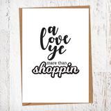 Small geordiecard a love ye mare than shoppin 02 copy 470x