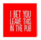 Small bf0080   bet you leave this in the pub